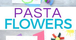 Pasta Flowers: Craft for Kids