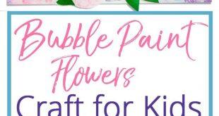 Bubble Paint Flowers Craft für Kinder - Juna Rosenfeld - #BUBBLE #Craft #Flowe...