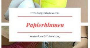#PAPIERBLUMEN ___ *** Kostenlose #DIY Anleitung auf Deutsch: #Basteln mit #Kind...